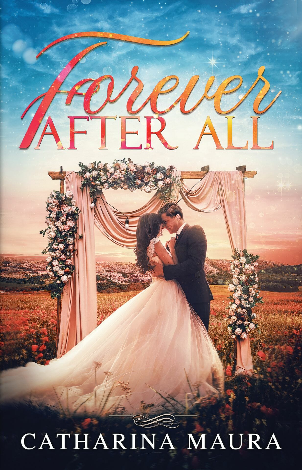 Forever After All by Catharina Maura