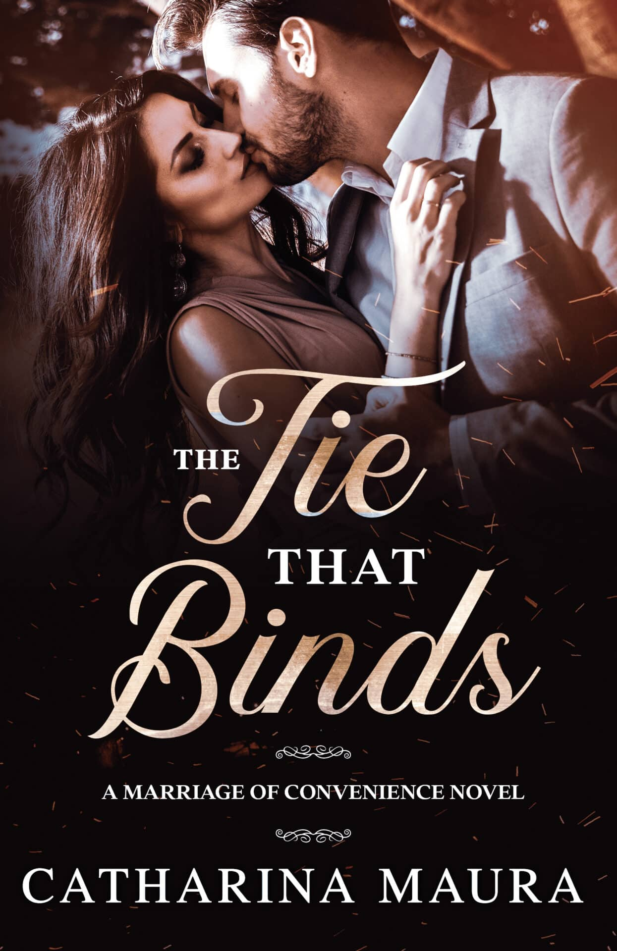 The Tie That Binds by Catharina Maura